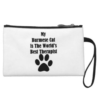 My Burmese Cat is The World Best Therapist Wristlet Purses