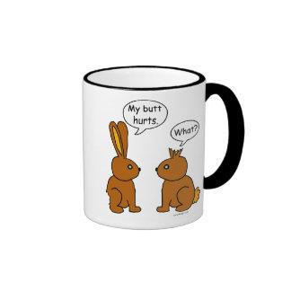 My Butt Hurts! - What? Ringer Mug