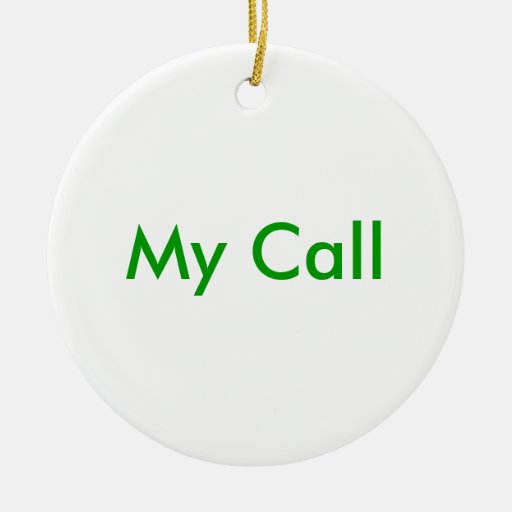 My Call Christmas Tree Ornaments
