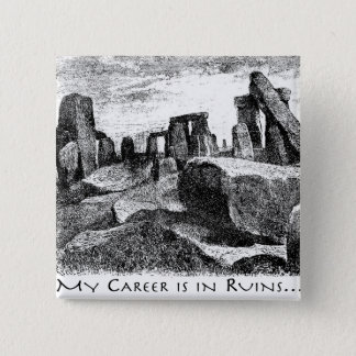 My Career Is In Ruins: Stonehenge 15 Cm Square Badge