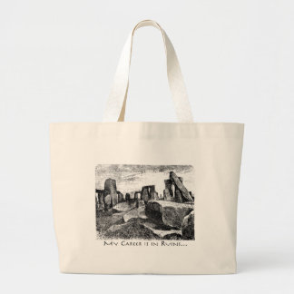 My Career Is In Ruins: Stonehenge Large Tote Bag