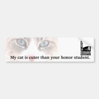 My Cat is Cuter Than Your Honor Student Car Bumper Sticker