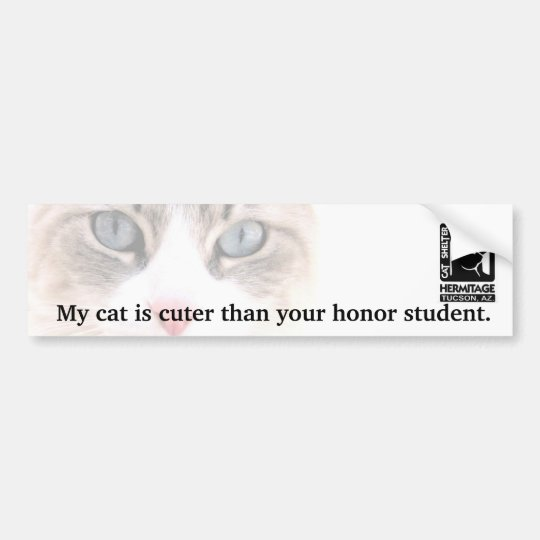 My Cat is Cuter Than Your Honour Student Bumper Sticker