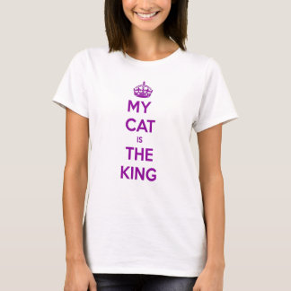 My Cat is the King T-Shirt