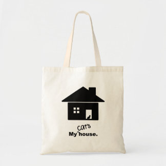 My Cat's House Funny Saying Tote Bag