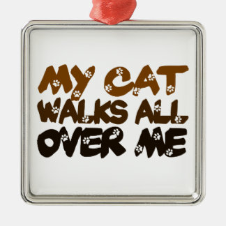 My Cat Walks All Over Me Silver-Colored Square Decoration