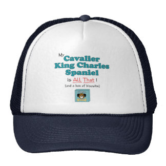 My Cavalier King Charles Spaniel is All That! Cap