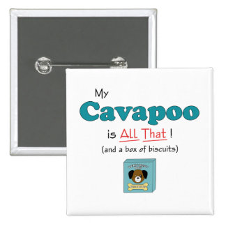 My Cavapoo is All That! 15 Cm Square Badge
