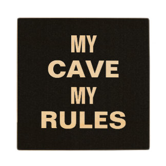 MY CAVE MY RULES MAN CAVE WOODEN COASTER WOOD COASTER