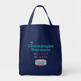 My Champagne Burmese is All That! Funny Kitty Grocery Tote Bag