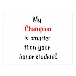 My Champion is Smarter Post Cards