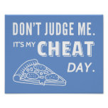 My Cheat Day Eat Pizza Diet Humour Poster