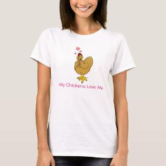 My Chickens Love Me - Buff Hen T-Shirt