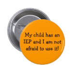 My child has an IEP and I am not afraid to use it! Badge