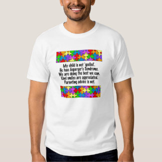 My Child Is Not Spoiled T Shirts