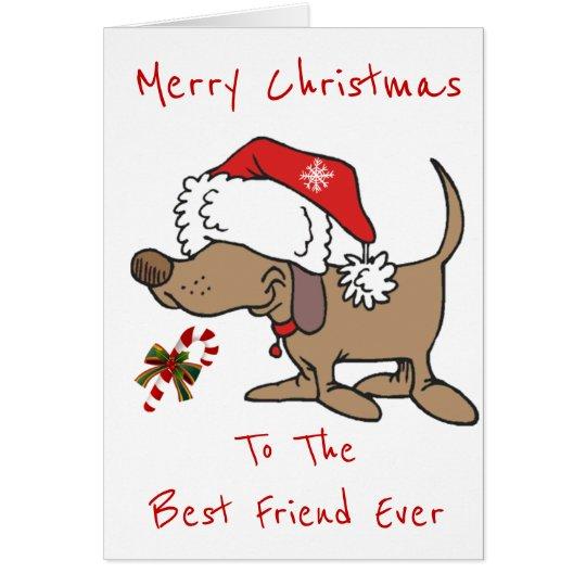 MY **CHRISTMAS CARTOON PUPPY**BEST FRIEND EVER CARD