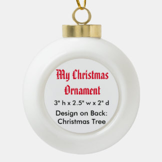 My Christmas Ceramic Ball Ornament (Xmas Tree)
