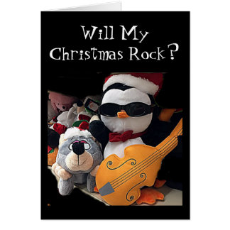 "MY CHRISTMAS WILL ROCK ""ONLY IF IT IS WITH YOU"" GREETING CARD"