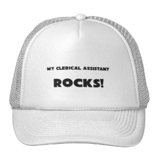MY Clerical Assistant ROCKS Hat