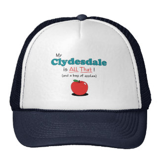 My Clydesdale is All That! Funny Horse Cap