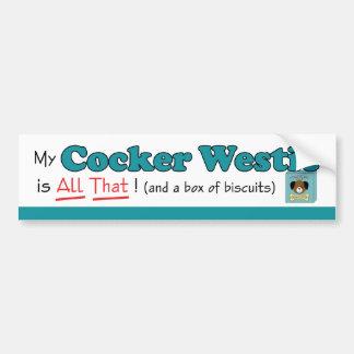 My Cocker Westie is All That! Car Bumper Sticker