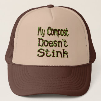 My Compost Doesn't Stink Funny Gardener Trucker Hat