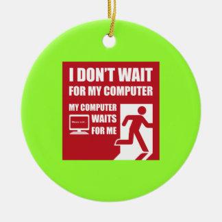My computer waits for me christmas tree ornament