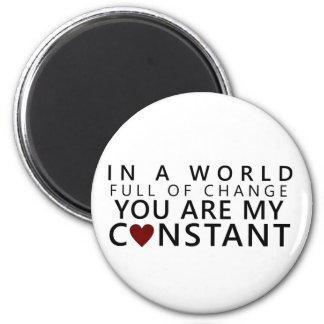 My Constant 6 Cm Round Magnet
