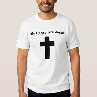 My Corporate Jesus Tshirts