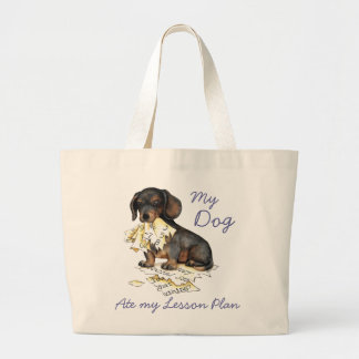 My Dachshund Ate My Lesson Plan Large Tote Bag