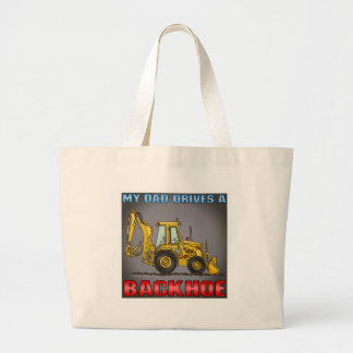 My Dad Drives A Backhoe Coffee Mug Large Tote Bag