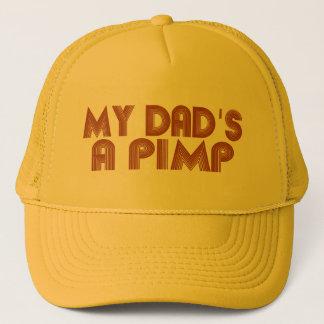 My Dad is a Pimp Trucker Hat