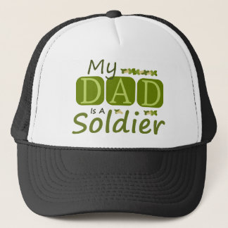 My Dad Is A Soldier Trucker Hat
