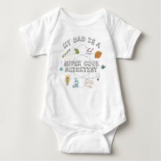 My Dad is a Super Cool Scientist (Baby) Baby Bodysuit