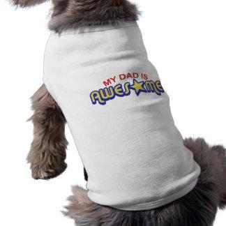 My Dad is Awesome Sleeveless Dog Shirt