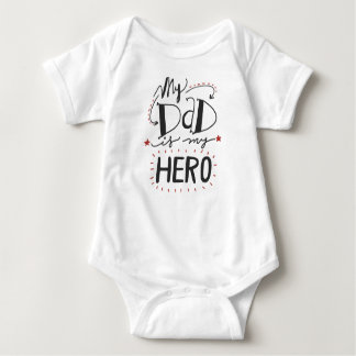 My Dad Is My Hero Baby Bodysuit