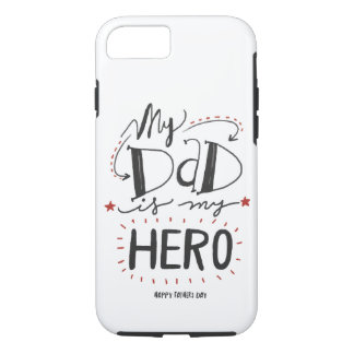 My Dad Is My Hero iPhone 8/7 Case