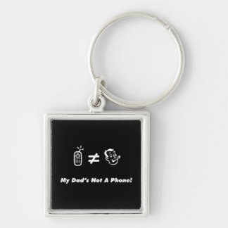 My Dad is Not a Phone Silver-Colored Square Key Ring