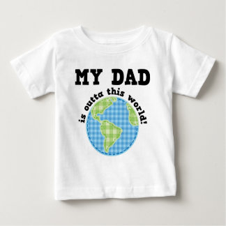 My Dad is Outta This World T-shirt