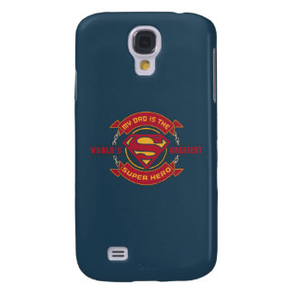 My Dad is the World's Greatest Super Hero Galaxy S4 Case