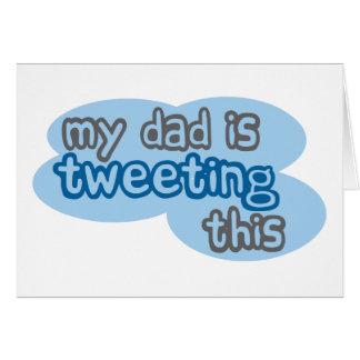 My Dad is Tweeting This Card