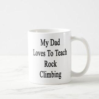 My Dad Loves To Teach Rock Climbing Basic White Mug