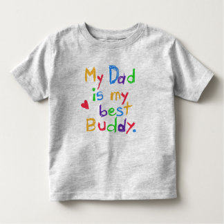 My Dad My Best Buddy T-shirt