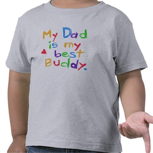 My Dad My Best Buddy T-shirt