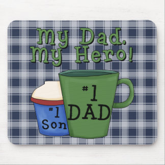 My Dad My Hero # 1 Mousepad
