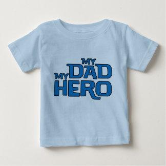 MY DAD MY HERO BABY T-Shirt