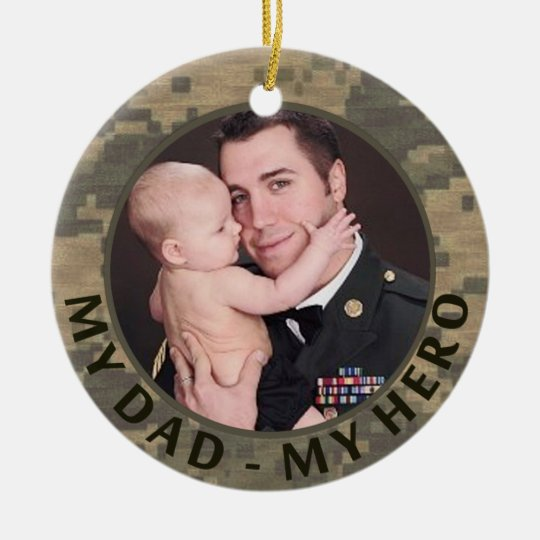 My Dad My Hero Military Custom Soldier Photo