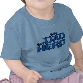 MY DAD MY HERO T-SHIRT