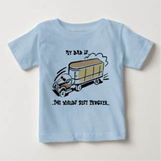 My Dad The Trucker Baby T-Shirt
