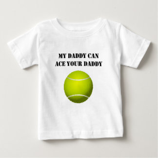 My Daddy Can Ace Your Daddy Baby T-Shirt